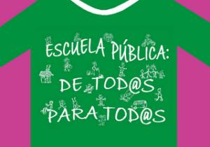 ESCUELA PÚBLICA DE TOD@S PARA TOD@S